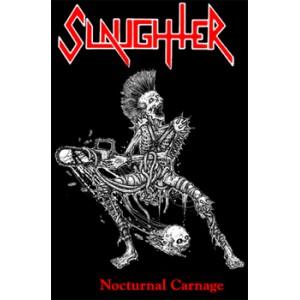 "SLAUGHTER [Can] ""Nocturnal Karnage"""