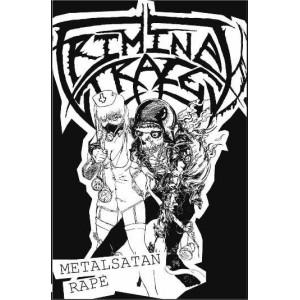 """CRIMINAL TRACE [Col] """"Metalsatan Rape"""""""