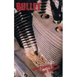 "BULLET [Swe] ""Speeding in the Night"""