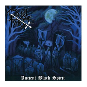 "CRUEL FORCE [Ger] ""Ancient Black Spirit"""