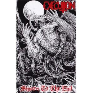 "EXECUTION [USA] ""Sworn to the Evil"""