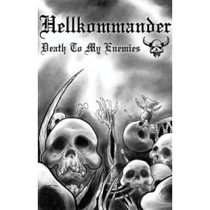 """HELLKOMMANDER [Bra] """"Death to my Enemies"""""""